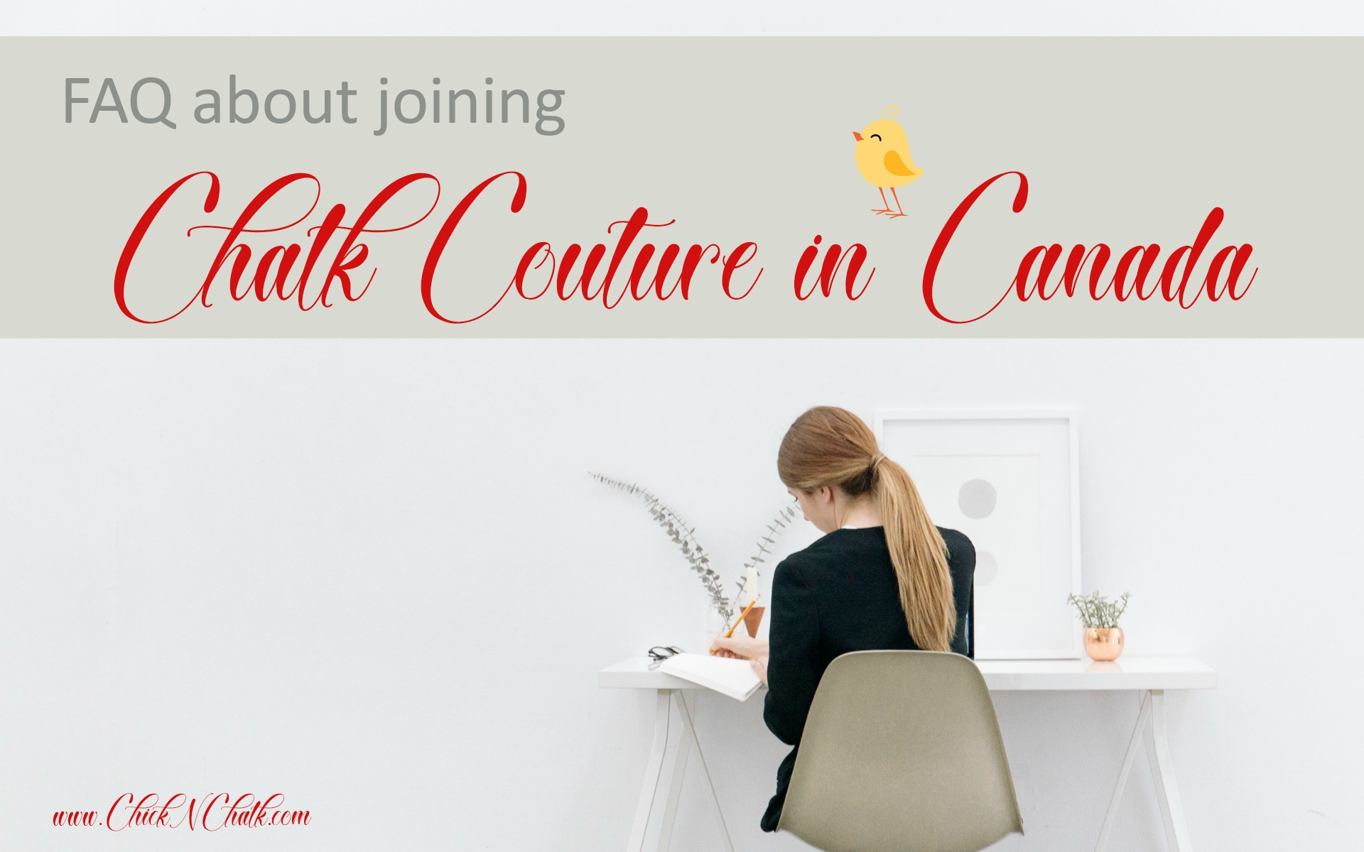 FAQ joining Chalk Couture in Canada