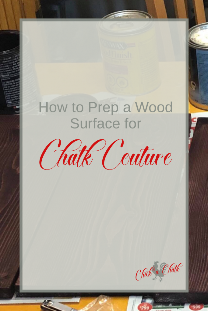 Prep a new wood surface for Chalk Couture