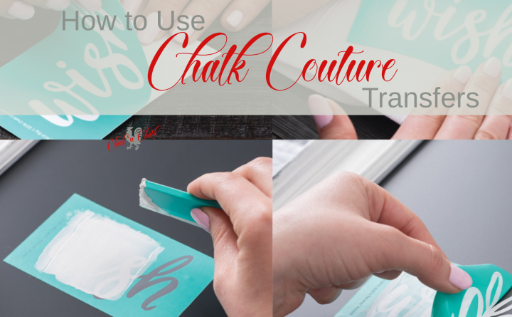 How to use Chalk Couture Transfers