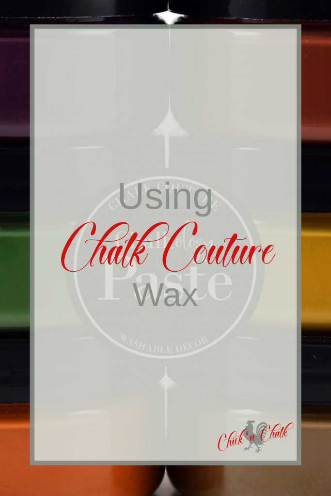 How and Why to Use Chalk Couture Wax 2
