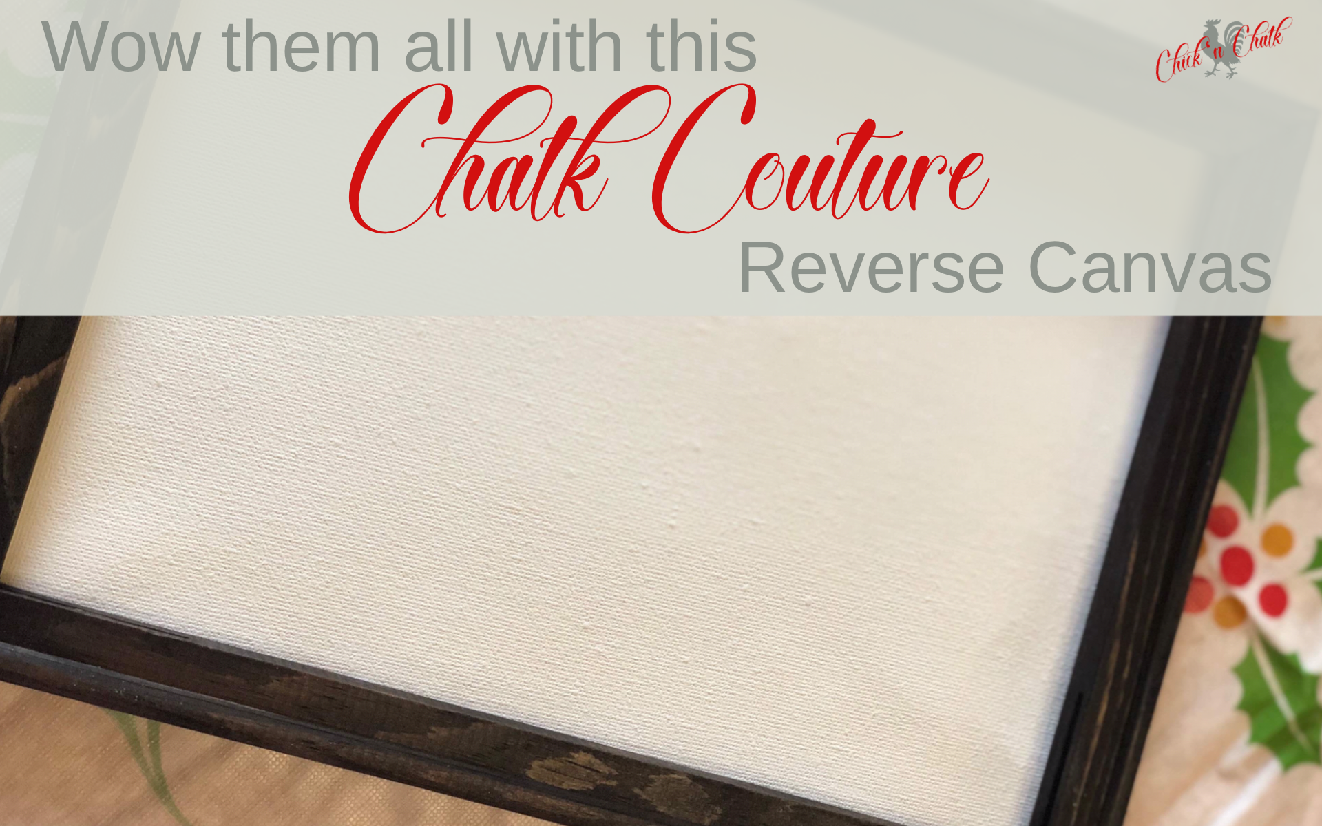 Wow! Them with This Chalk Couture Reverse Canvas! 1