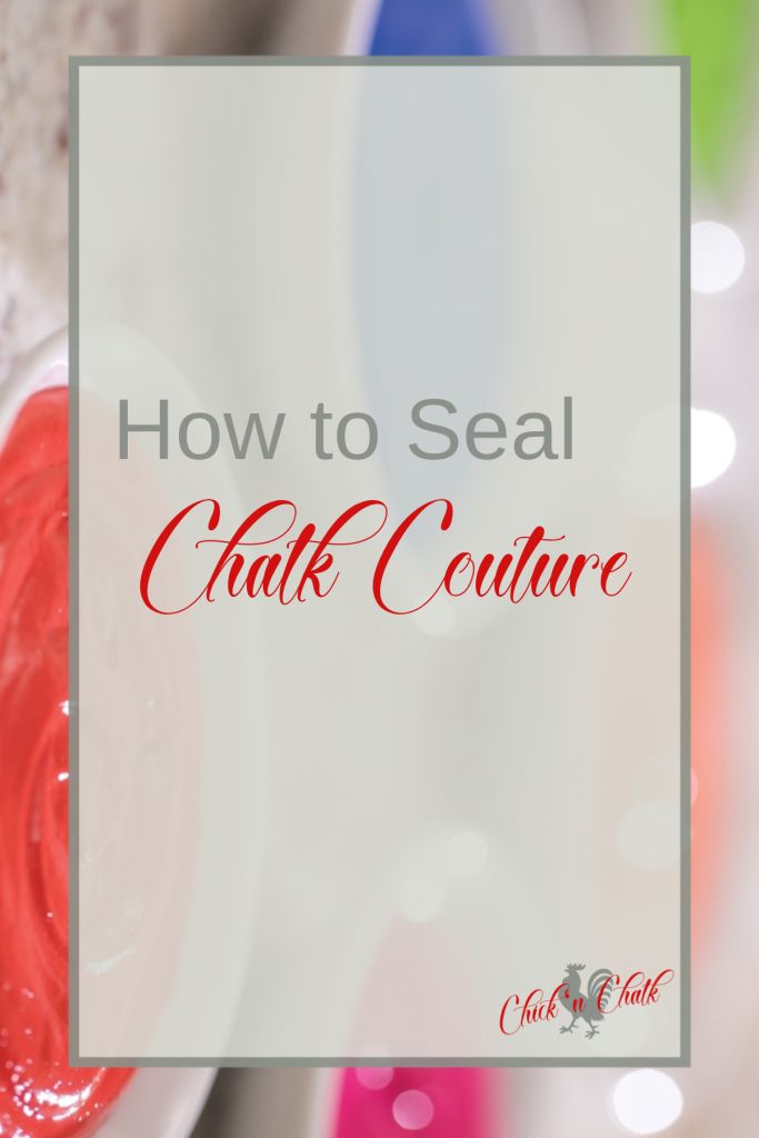 How to Seal Chalk Couture 1