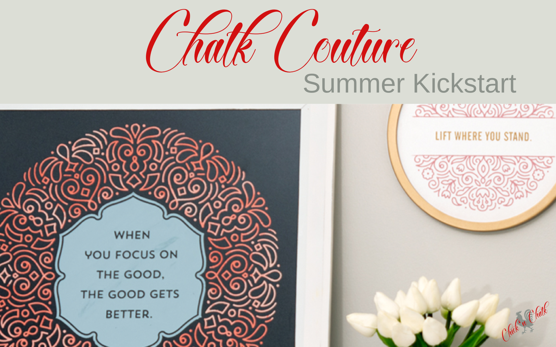 Chalk couture summer creative kickstart