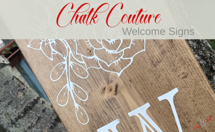 Chalk Couture Welcome signs