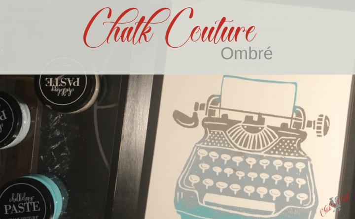 Chalk Couture ombré