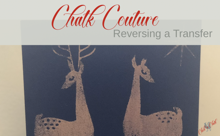 Mirror effect with Chalk Couture transfers